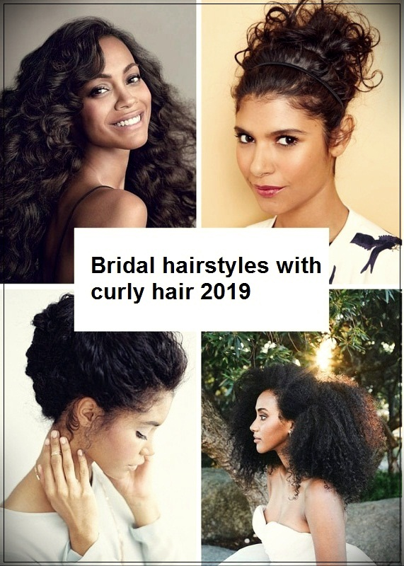 Bridal hairstyles with curly hair 2019